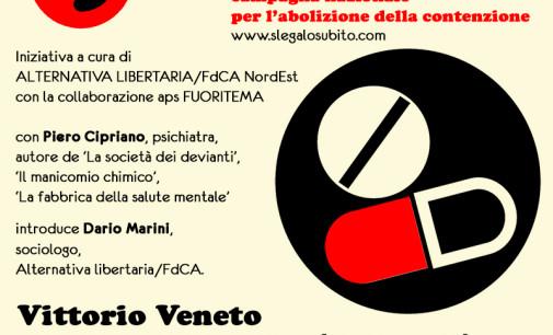 """""""…e tu slegalo subito"""" –  13 maggio a Vittorio Veneto"""