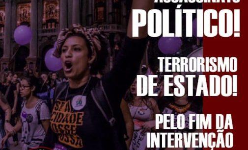Assassinio Politico, Terrorismo di Stato: Marielle Franco lotta con noi!